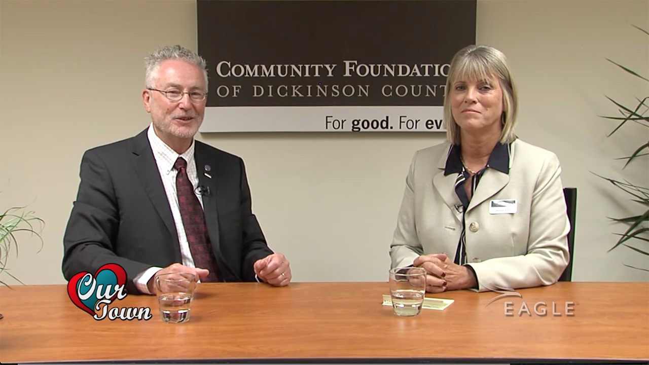 Our Town: Community Foundation of Dickinson County
